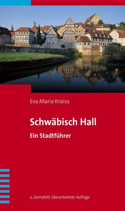 schwabisch-hall-ein-stadtfuhrer, 3.84 EUR @ regalfrei-de