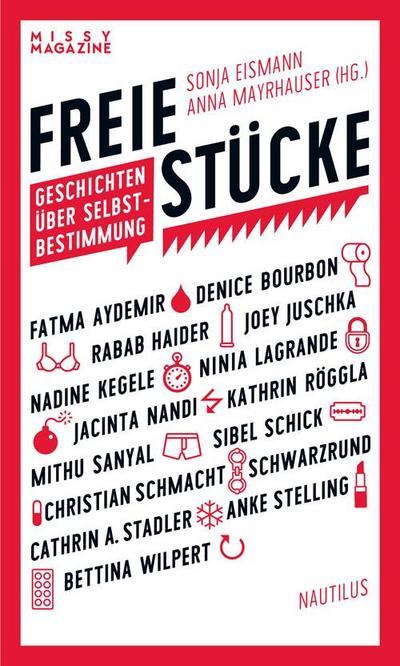 Freie Stücke: Geschichten über Selbstbestimmung