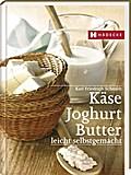 Käse, Butter, Joghurt