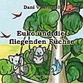 Euko und die fliegenden Füchse