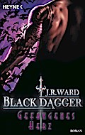 Gefangenes Herz: Black Dagger 25 - Roman