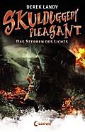 Skulduggery Pleasant - Das Sterben des Lichts ...