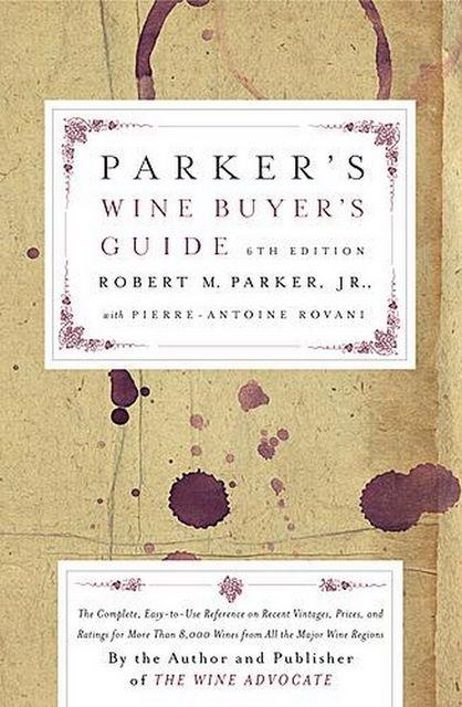 Parker-039-s-Wine-Buyer-039-s-Guide-Robert-Parker
