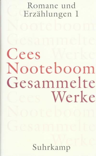 Gesammelte Werke in 9 Bänden: Gesammelte Werke in neun Bänden: Band 4: Auf Reisen 1. Von hier nach dort: Niederlande – Spanien