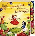 Ich mag dich, Erdbeerinchen Erdbeerfee!: Alle ...