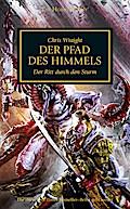 Horus Heresy - Der Pfad des Himmels