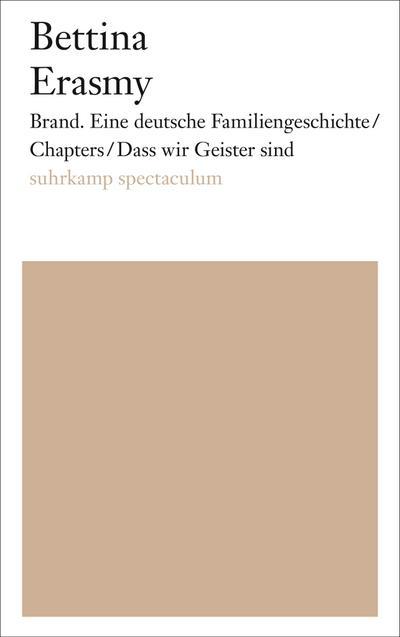 Brand. Eine deutsche Familiengeschichte/Chapters/Dass wir Geister sind
