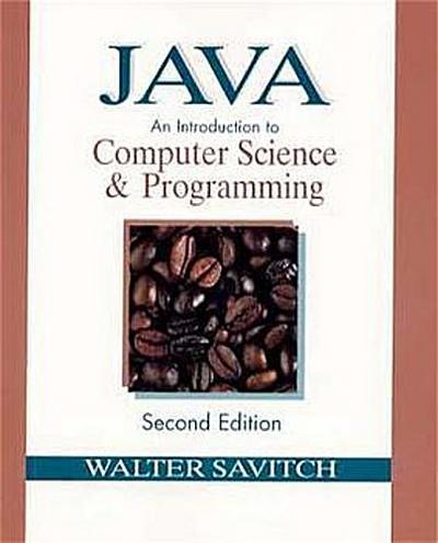 java-an-introduction-to-computer-science-and-programming