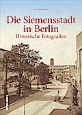 Die Siemensstadt in Berlin