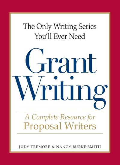 Only Writing Series You`ll Ever Need - Grant Writing