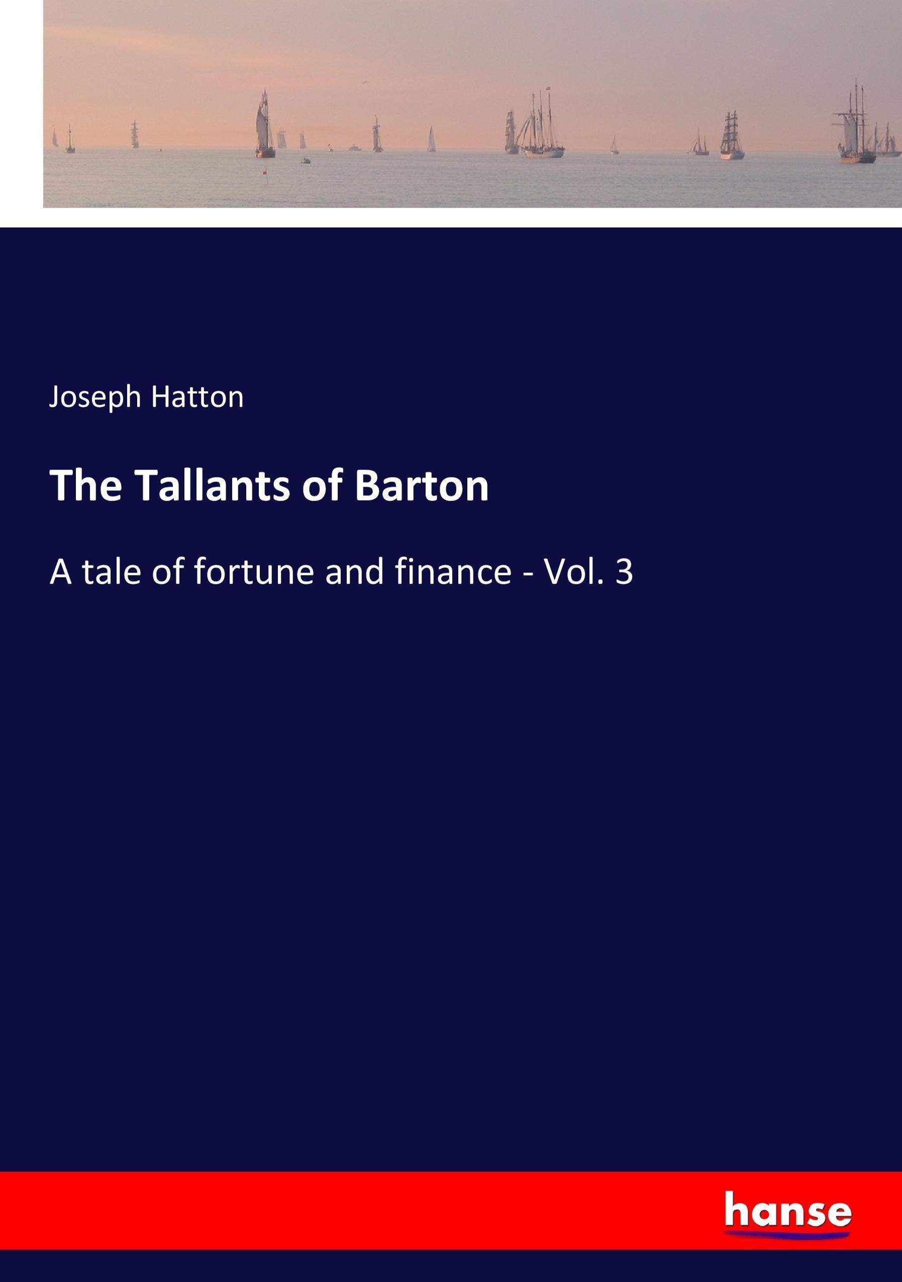 Joseph-Hatton-The-Tallants-of-Barton9783337344078