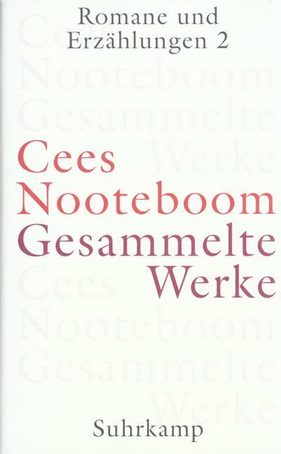 Gesammelte Werke in 9 Bänden: Gesammelte Werke in neun Bänden: Band 3: Romane und Erzählungen 2