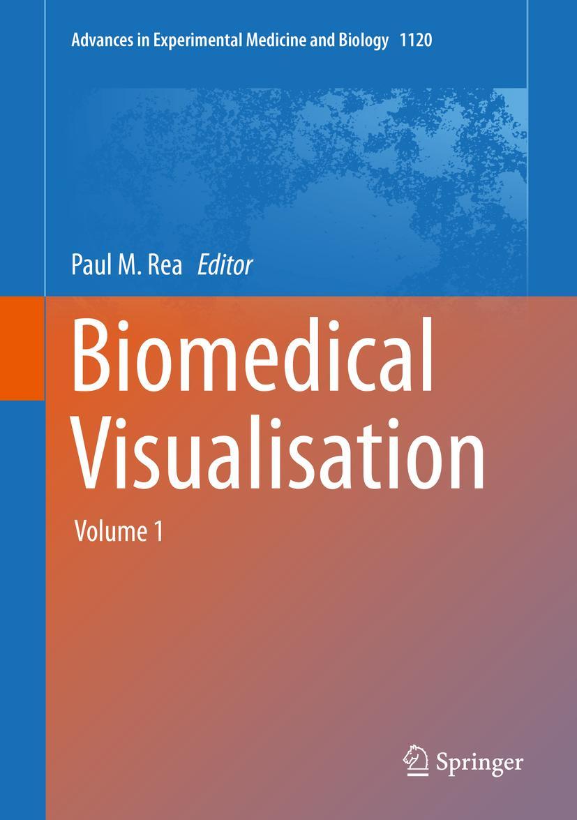 Paul-M-Rea-Biomedical-Visualisation-Volume-19783030060695
