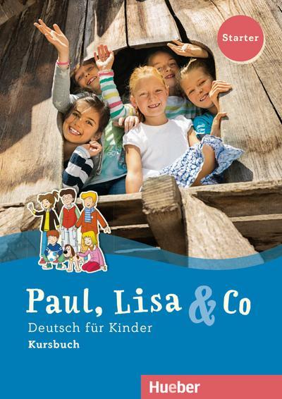 paul-lisa-co-starterband-paul-lisa-co-starter-deutsch-fur-kinder-deutsch-als-fremdsprache-