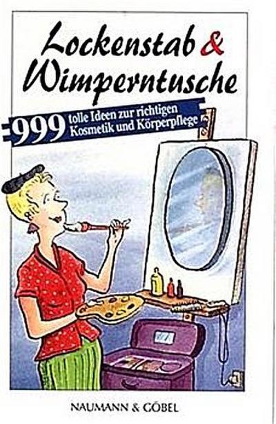 lockenstab-wimperntusche-999-tolle-tips-zur-richtigen-kosmetik-und-korperpflege