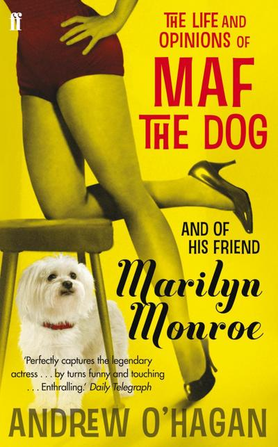 the-life-and-opinions-of-maf-the-dog-and-of-his-friend-marilyn-monroe
