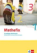 Mathefix. Arbeitsheft. Grundlagen Mathematik
