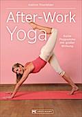 After-Work Yoga: Kurze Programme mit großer W ...