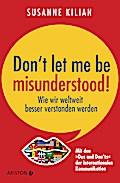 Don´t let me be misunderstood: Wie wir weltwe ...