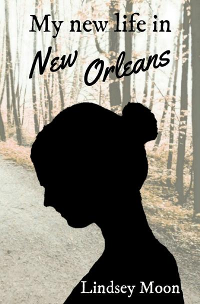 my-new-life-my-new-life-in-new-orleans
