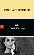 Die Erschütterung; Übers. v. Wittmann, Uli; D ...