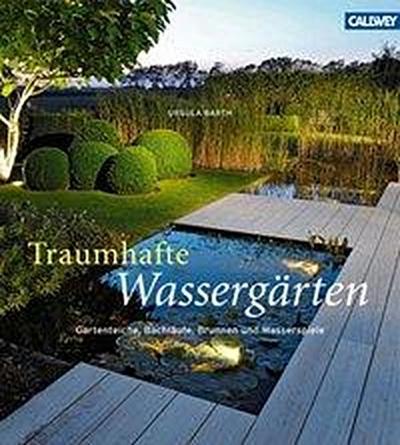 Traumhafte Wassergärten