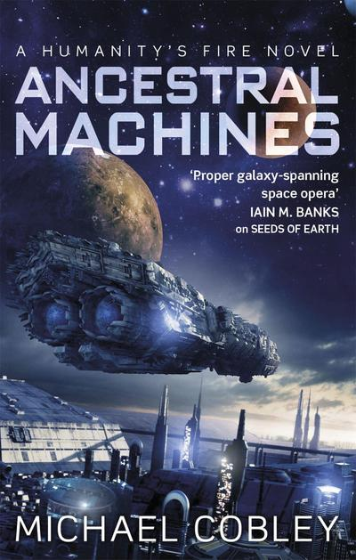 ancestral-machines-a-humanity-s-fire-novel