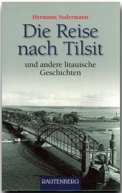 NEU Die Reise nach Tilsit und andere litauische Geschichten Hermann S... 331543