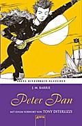 Peter Pan. Mit einem Vorwort von Tony DiTerli ...