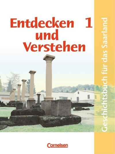 entdecken-und-verstehen-saarland-bisherige-ausgabe-entdecken-und-verstehen-geschichtsbuch-fur-
