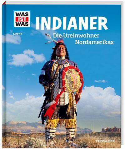 was-ist-was-band-42-indianer-die-ureinwohner-nordamerikas-was-ist-was-sachbuch-band-42-
