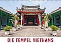 9783669307680 - Martin Ristl: Die Tempel Vietnams (Wandkalender 2018 DIN A3 quer) Dieser erfolgreiche Kalender wurde dieses Jahr mit gleichen Bildern und aktualisiertem Kalendarium wiederveröffentlicht. - Eine Fotoreise zu den schönsten Tempeln, Pagoden und heiligen Stätten Vietnam - كتاب
