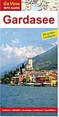 Gardasee; Go Vista Info Guide; Deutsch; Mit a ...
