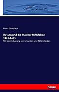 Hessen und die Mainzer Stiftsfehde 1461-1463
