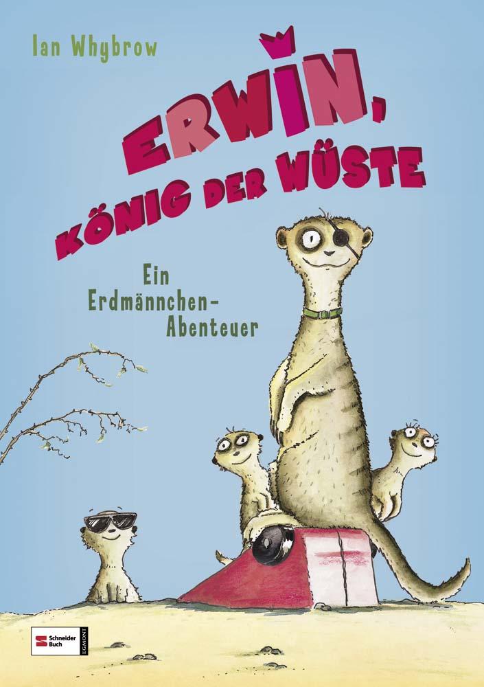 Erwin, König der Wüste, Ian Whybrow - Bamberg, Deutschland - Erwin, König der Wüste, Ian Whybrow - Bamberg, Deutschland