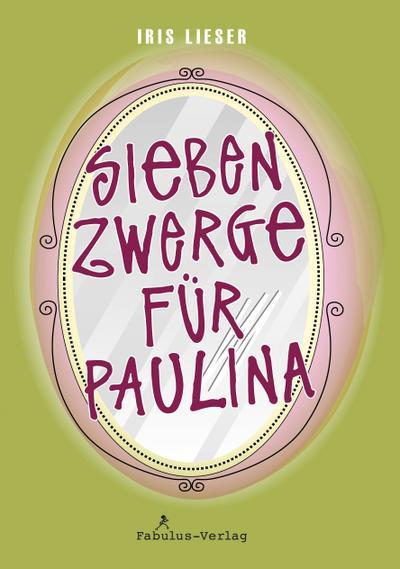 sieben-zwerge-fur-paulina