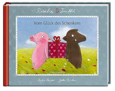 rosalie-truffel-vom-gluck-des-schenkens-geschenkbucher-fur-erwachsene-