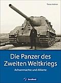 Die Panzer des Zweiten Weltkriegs: Achsenmäch ...