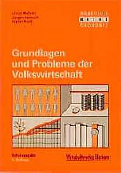 grundlagen-und-probleme-der-volkswirtschaft-schulausgabe