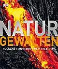 Naturgewalten: Vulkane, Erdbeben, Wetterextre ...