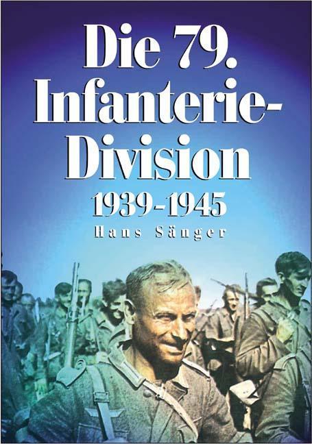 Die-79-Infanterie-Division-Hans-Saenger