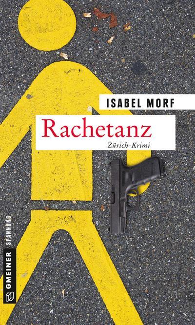 Rachetanz: Kriminalroman (Kriminalromane im GMEINER-Verlag) (Krimiautorin Cassandra Buchstab)