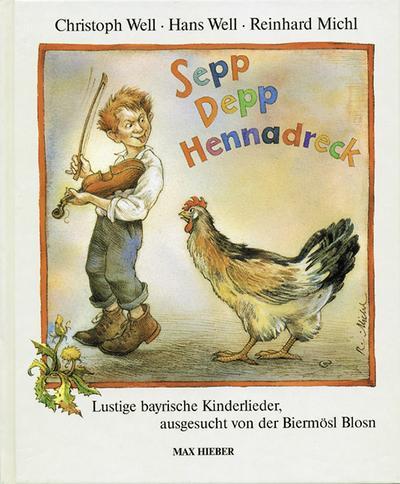 sepp-depp-hennadreck-lustige-bayrische-kinderlieder-ausgesucht-von-der-biermosl-blosn-liederbuch-