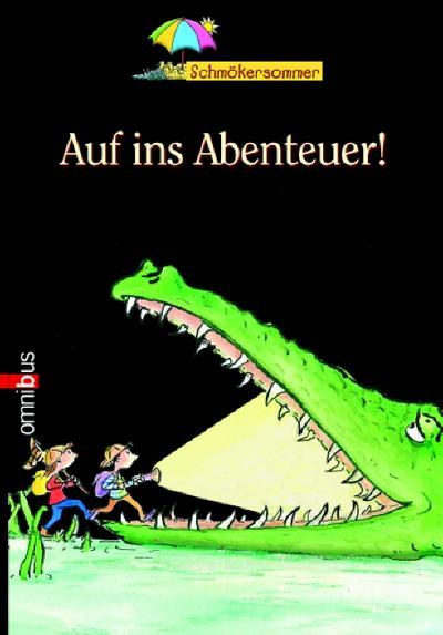 omnibus-schmokersommer-auf-ins-abenteuer-