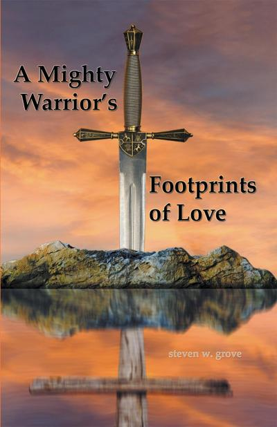 A Mighty Warrior`s Footprints of Love
