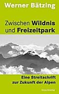 Zwischen Wildnis und Freizeitpark: Eine Strei ...