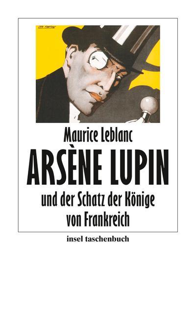 Arséne Lupin und der Schatz der Könige von Frankreich (insel taschenbuch)