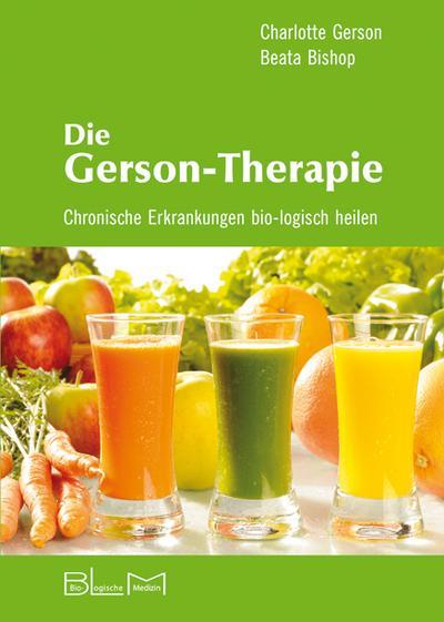 die-gerson-therapie-chronische-erkrankungen-bio-logisch-heilen