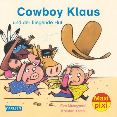 maxi-pixi-218-cowboy-klaus-und-der-fliegende-hut
