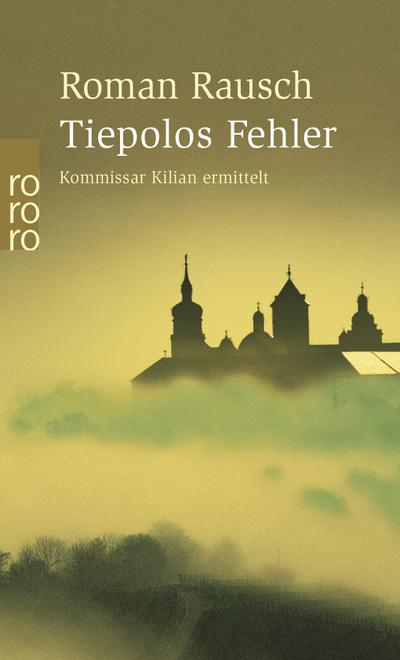 tiepolos-fehler-kommissar-kilian-ermittelt-band-1-
